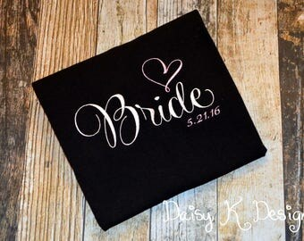 "Bride Personalized Tshirt - Add Wedding Date or ""Mrs. Last Name"" Under the design - Black Tshirt - Bridal Party"