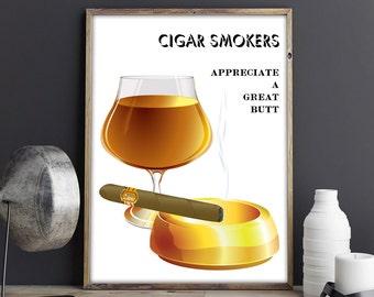 Funny CIGAR Poster, Cognac And Cigar Art, Cigar Smoking, Man Cave Art, Brandy Print, Cigar Smoker Gift, Cigar Lovers Print, Tobacco Art