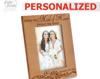 PERSONALIZED- Maid of Honor Frame- Personalize Picture Frame-Custom Picture frame- Sister Picture frame- Engraved Natural Wood Picture Frame