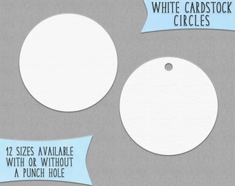 White Cardstock Circles for Gift Tags Place Cards DIY Projects 12 Sizes Available White Paper Circle Tag With Hole or Without Set of 40