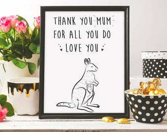 thank you mum for all you do, mothers day print, mothers day gift, i love you mom, best mom ever, love u mum, printable art, digital print