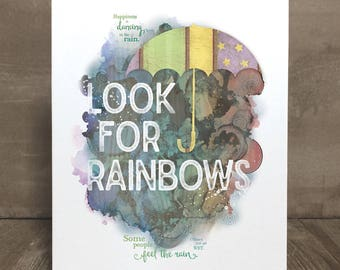 Inspirational quote, encouragement wall art print, Look for Rainbows