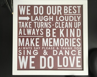 We Do Our Best -Family Rules Sign, Wall Decor, House Warming Gift, Graduation Gift, Dorm Decor, Life Rules, Inspirational Sign, Gallery Wall
