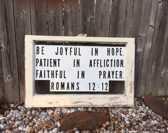 Romans 12 : 12 scripture on vintage Window