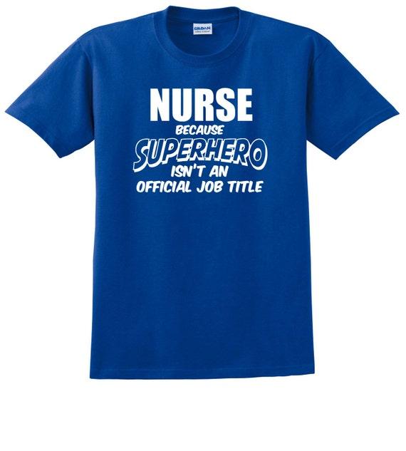 Nurse Superhero Official Job Title t-shirt