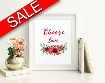Wall Art Choose Love Digital Print Choose Love Poster Art Choose Love Wall Art Print Choose Love Home Art Choose Love Home Print Choose Love