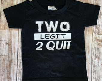 Two Year Old Birthday Shirt, Birthday Shirt, Toddler, Toddler Boy Clothes, T Shirt, Two Year Old Birthday Shirt Boy, Two Legit To Quit