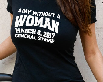 A Day Without a Woman 2017 Tee