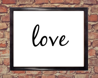 Love, Word art prints, Cursive letters, Digital Download, Home decor, Printable words, Black and white word print