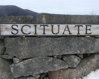 Scituate sign, rustic, vintage appearance