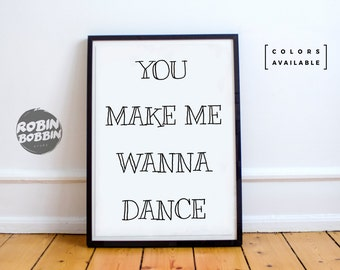 You Make Me Wanna Dance l  Wall Decor l Minimal Art l Home Decor l Valentines Gift l Anniversary Gift