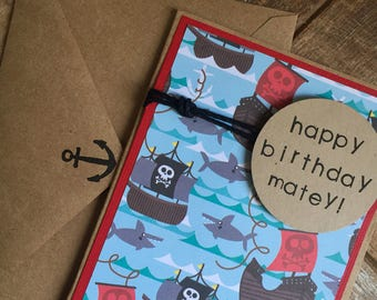 Childrens Birthday Card- Handmade Pirate Birthday Card for Boy or Girl- Happy Birthday Matey