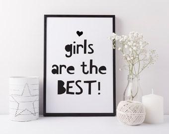 Girls bedroom print - Girls playroom art print - girls are best nursery print - Girls bedroom print - Fun girls bedroom art - Gift for girls