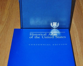 Historical Atlas of the United States centennial edition 1988