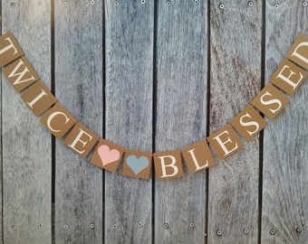 TWICE BLESSED banner, twins banners, twins baby shower banner, baby shower signs, baby shower decor, twins room decorations, baby photo prop