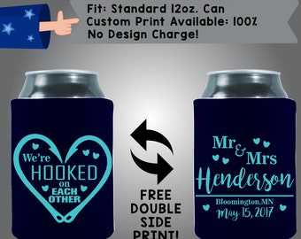 We're Hooked on Each Other Mr & Mrs. Name Date Our Wedding Day Names Neoprene Wedding Can Cooler Double Side Print (W150)