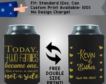 Today Two Families Become One So Pick A Seat Not Pick A Side Collapsible Fabric Wedding Cooler Double Side Print (W171)