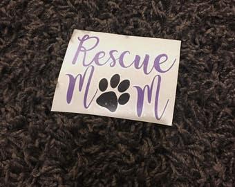 Rescue mom decal, Dog mom Decal, Dog decal, animal rescue, laptop sticker, animal shelter, animal adoption, mug decal