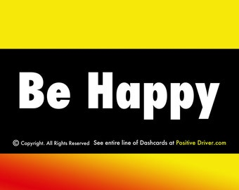 Be Happy: Positive Affirmation cards for your Car