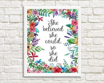 She believed she could so she did print, typography floral print, typography print, motivational print, inspirational quote print, wall art
