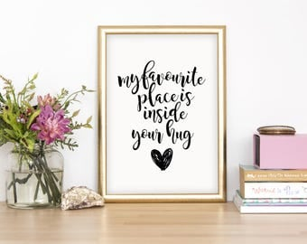 My Favourite Place Is Inside Your Hug Wall Print - Home Decor, Home Print, Love Print, Cuddle Print