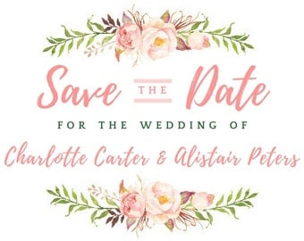 FLORAL INSTANT DOWNLOAD Save The Date