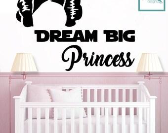 Dream Big Princess - Princess Leia  Decal