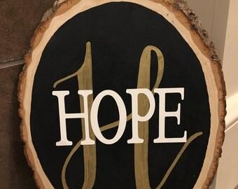 """Wood slice """"Hope"""""""