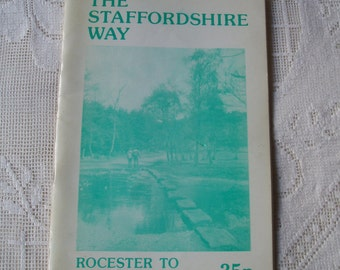 Vintage Walking Guide - The Staffordshire Way - Rocester to Cannock Chase - c 1979 - Collectors item