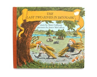 1968 The Last Two Elves in Denmark by Mary Calhoun Vintage Childrens Book Kids