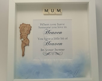 When you have someone in heaven memorial Mother/Mum frame