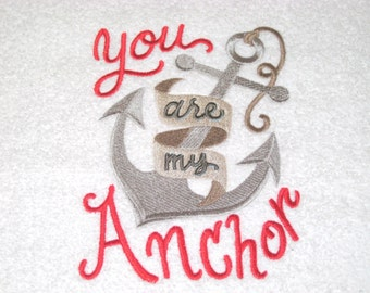 You Are My Anchor Embroidered Hand Towel
