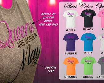 Woman's Personalized Month or Location, Queens are born in (custom) GLITTER shirt. Choose your shirt color. Youth & Adult t-shirt. Girls.