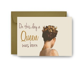 My Queen Birthday Card