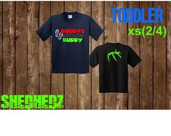 Daddy's Shedhunting Buddy, Shedhedz Toddler T-shirt, Antlers, Outdoor, Camping, Deer