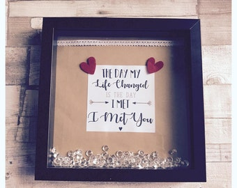 The Day My Life Changed Is The Day I Met You Gifts For Couples/Anniversary Gift 3D Box frame
