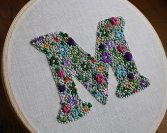 Flower Filled Embroidered Initial - Custom Initial Embroidery - Hand Embroidered Initial - Floral Embroidered Initial -  Personalized Hoop