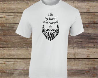 I Like Big Beards and I Cannot Lie T-Shirt - No Shave November Shirt - Mustache - Bearded - Gift For Dad - Gift For Him - Beard Shirt