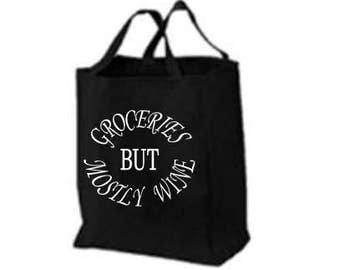 Groceries But Mostly Wine Large 100% Cotton Tote Bag