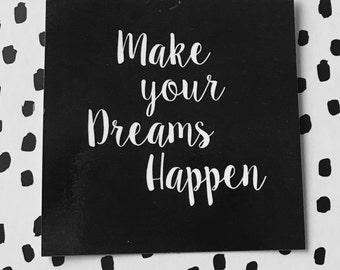 Keepsake Kard: Make Your Dreams Happen