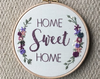 """Home Sweet Home - 7"""" Embroidery Hoop Art - Decor - Floral Wall Art"""
