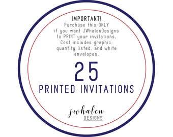 25 Professionally Printed Invitations