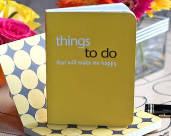 Funny Notebook - 'Things to do that will make me Happy'