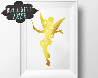 Tinkerbell Quote Printable, All You Need Is Faith Trust Pixie Dust Gold Art Print, Tinkerbell Fairy Pixie Nursery Print Rose Gold Foil Print
