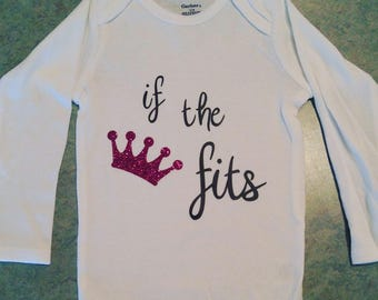 If The Crown Fits Baby girl onesie, 12 months old, Long Sleeves, baby shower gift