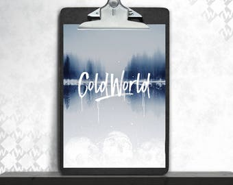 Cold world, art print, fine art print, art print, poster photo poster