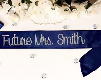 Bride to be sash- future mrs sash- birthday girl sash- birthday sash- bride sash- party sash- mommy to be-sash