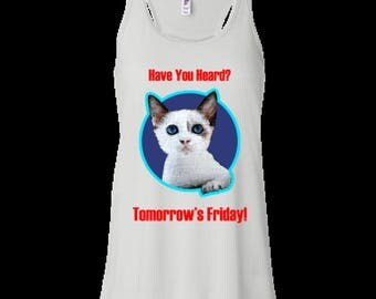 Cute cat woman's tank top Have  you Heard?