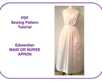 Apron pattern. Print at home PDF sewing pattern tutorial for long apron Edwardian or Victorian Nurse or Maid costume apron. Instant download