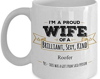 Gifts For Roofer, Roofer Mug, Roofer Gift, Wife Coffee mug, Wife gifts, Husband to wife gift, Anniversary Gift,Birthday Gift